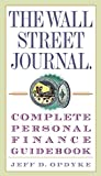 img - for The Wall Street Journal. Complete Personal Finance Guidebook (Wall Street Journal Guidebooks) book / textbook / text book