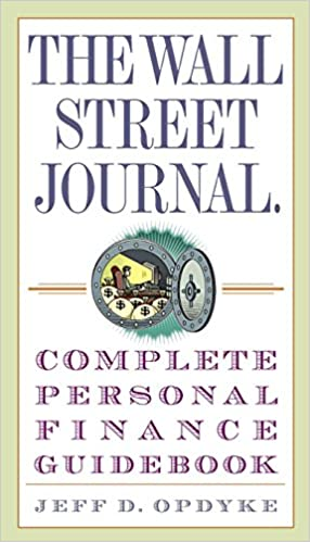 4a892eb0eea12 The Wall Street Journal. Complete Personal Finance Guidebook (Wall Street  Journal Guidebooks) First Edition Edition