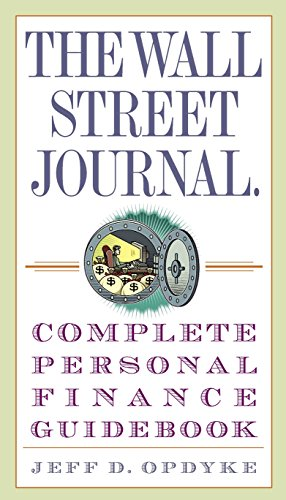 The Wall Street Journal Complete Personal Finance Guidebook Wall Street Journal Guidebooks