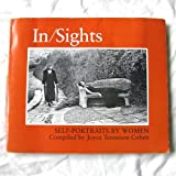 In-Sight : Self-Portraits by Women, Joyce Tenneson; Spacks, Patricia Meyer Cohen, 0860920208
