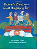 Thomas's Sheep and the Great Geography Test, Steven L. Layne, 1565542746