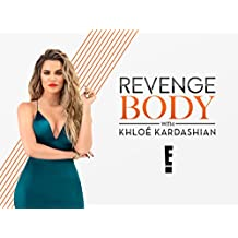 Revenge Body With Khloe Kardashian, Season 2