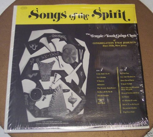 Songs of the Spirit the Temple Youth Group Choir of Congregation B'nai - The Mall Hills Short Of