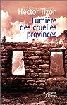 Lumière des cruelles provinces par Tizón