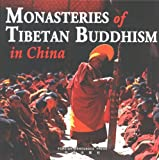 Monasteries of Tibetan Buddhism in China, Cheng Weidong, 7119033476