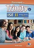 Succeed in Trinity-ISE II - CEFR B2 - Reading & Writing- Teacher's