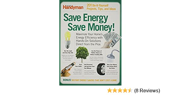 Save energy save money family handyman editors of the family save energy save money family handyman editors of the family handyman amazon books solutioingenieria Image collections