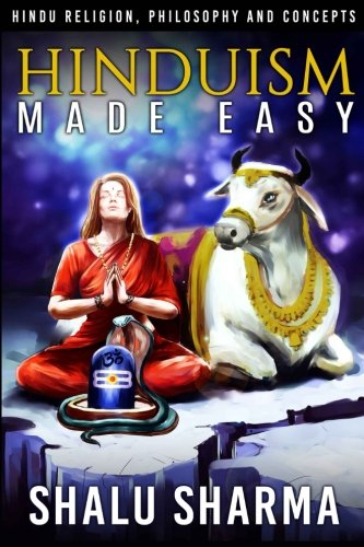 Hinduism Made Easy: Hindu Religion, Philosophy and Concepts