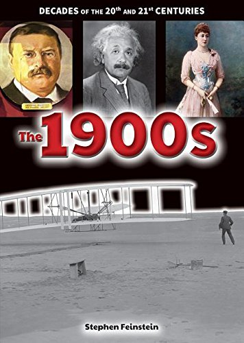 Read Online The 1900s (Decades of the 20th and 21st Centuries) PDF
