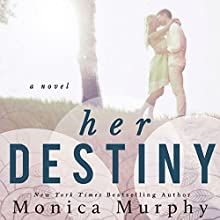 Her Destiny: Reverie Series Audiobook by Monica Murphy Narrated by Suzy Jackson, Kevin T. Collins