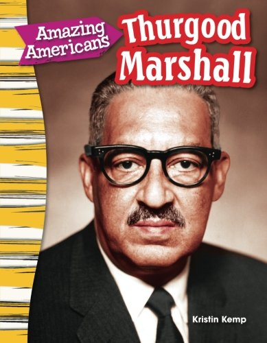 Amazing Americans: Thurgood Marshall (Social Studies Readers : Content and - Oakley Marshall