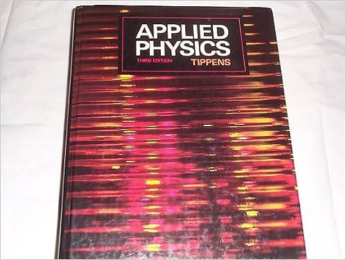 Lataa kirja Google-kirjoista verkossa Applied Physics 3rd edition by Tippens, Paul E. published by McGraw-Hill/Glencoe Hardcover Suomeksi B008Q40U34