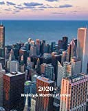 2020 Weekly and Monthly Planner: Chicago Skyline - Monthly Calendar with U.S./UK/ Canadian/Christian/Jewish/Muslim Holidays- Calendar in Review/Notes 8 x 10 in.-Illinois Travel Vacation