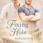 Fixing the Hole | Katherine Halle