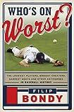 Who's on Worst?, Filip Bondy, 0385536127