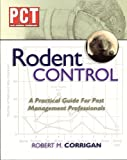 Rodent Control: A Practical Guide For Pest Management Professionals