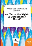 download ebook open and unabashed reviews on seize the night: a dark-hunter novel pdf epub
