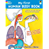 My First Human Body Book (Dover Children's Science Books)