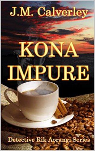 Kona Impure (Detective Rik Aorangi Book 1)