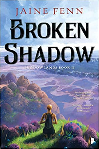 Amazon Fr Broken Shadow Shadowlands Book Ii Jaine Fenn
