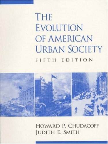 The Evolution of American Urban Society (5th Edition)
