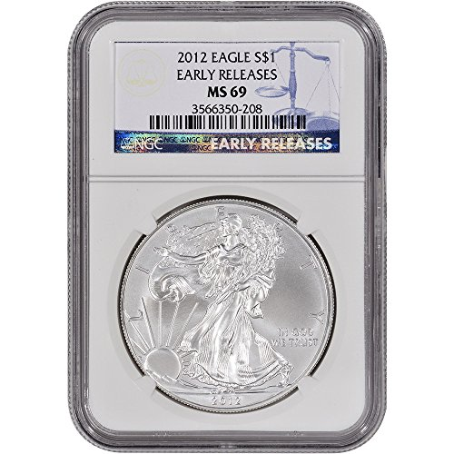 2012 American Silver Eagle $1 MS69 - Early Releases NGC