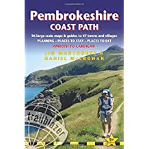 Pembrokeshire Coast Path: British Walking Guide: 96 large-scale Walking Maps & Guides to 47 Towns and Villages - Planning, Places to Stay, Places to Eat - Amroth to Cardigan