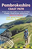 Pembrokeshire Coast Path (Trailblazer British Walking Guide) from Amroth to Cardigan with 96 Large-Scale Walking Maps, Places to Stay, Places to Eat (British Walking Guides)