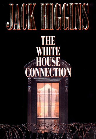 The White House Connection by Jack Higgins - Sales White Mall Oaks