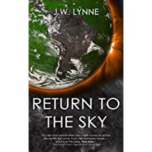 Return to the Sky: A Romantic Dystopian Adventure (The Sky Series, Book 2)