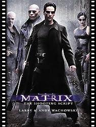 The Matrix: The Shooting Script (Newmarket Shooting Script)