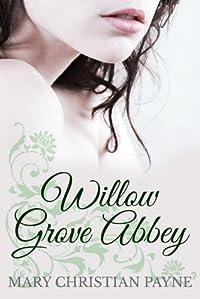 Willow Grove Abbey: A Historical World War Ii Romance Novel by Mary Christian Payne ebook deal