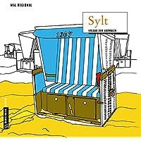 MAL REGIONAL - Sylt: Urlaub zum Ausmalen (MALRegional im GMEINER-Verlag)