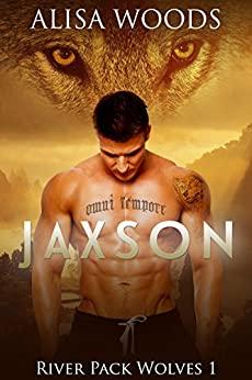 Jaxson (River Pack Wolves 1) - New Adult Paranormal Romance by [Woods, Alisa]