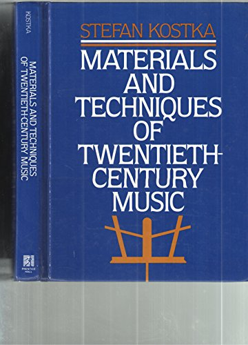 Materials and Techniques of Twentieth Century Music