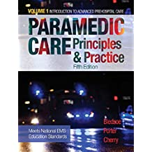 Paramedic Care: Principles & Practice, Volume 1 (5th Edition)
