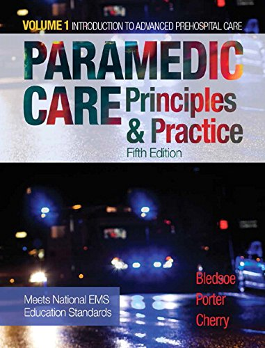 GoodReads Paramedic Care: Principles & Practice, Volume 1 (5th Edition) by Bryan E. Bledsoe, Robert S. Porter, Richard A. Cherry MS EMT-P.pdf