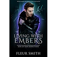 Living with Embers (Son of Rain Book 4)