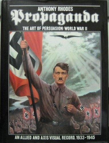 Propaganda: The Art of Persuasion World War II