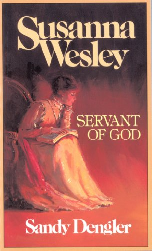 Susanna Wesley : Servant of God