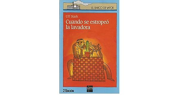Cuando se estropeó la lavadora: 48 El Barco de Vapor Azul: Amazon ...