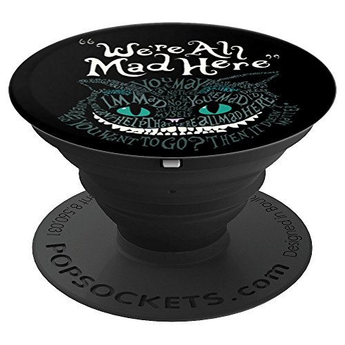 Mad Cheshire Cat - Cheshire Alice Cat We're All Mad Here Wonderland - PopSockets Grip and Stand for Phones and Tablets