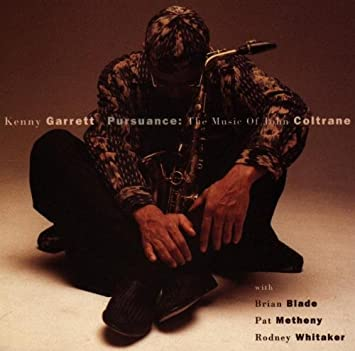 Image result for Kenny Garrett Pursuance: The Music of John Coltrane