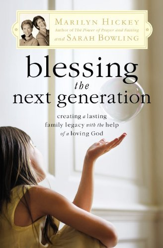 Blessing the Next Generation by Marilyn Hickey (21-Feb-2008) Paperback