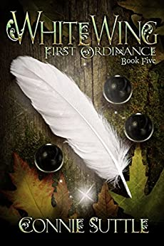 WhiteWing: First Ordinance, Book 5 by [Suttle, Connie]