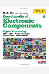 Encyclopedia of Electronic Components Volume 2: LEDs, LCDs, Audio, Thyristors, Digital Logic, and Amplification Paperback