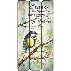 P. Graham Dunn His Eye is On The Sparrow Small 12x6 Fence Post Wood Look Wall Art Plaque 114