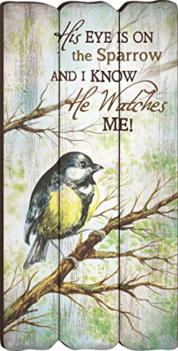 P. Graham Dunn His Eye is On The Sparrow Small 12x6 Fence Post Wood Look Wall Art Plaque ()
