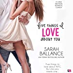 Five Things I Love About You: Chase Brothers, Book 1 | Sarah Ballance