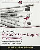 img - for Beginning Mac OS X Snow Leopard Programming book / textbook / text book